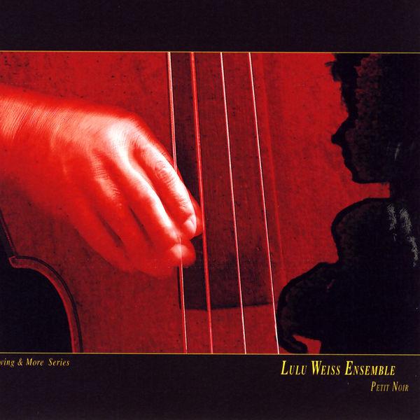 Lulu Weiss Ensemble - Petit Noir