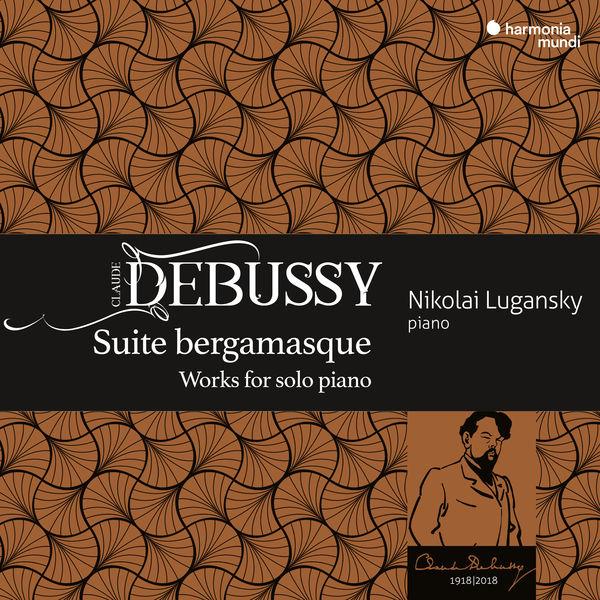 Nikolai Lugansky - Debussy : Suite bergamasque