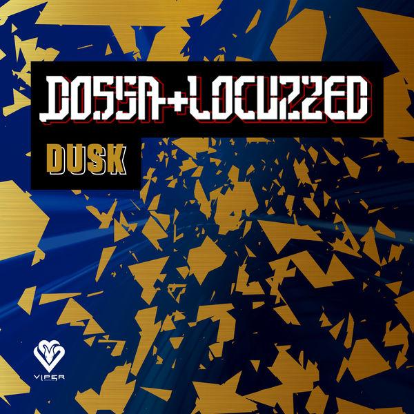 Dossa & Locuzzed - Dusk