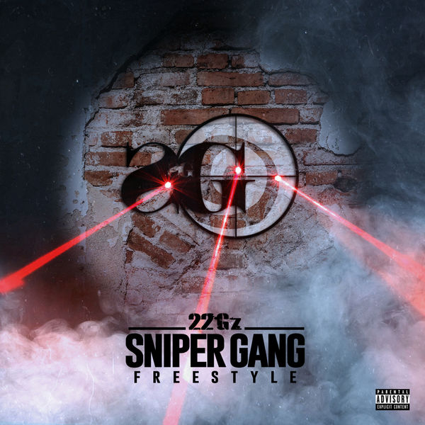 22Gz - Sniper Gang Freestyle