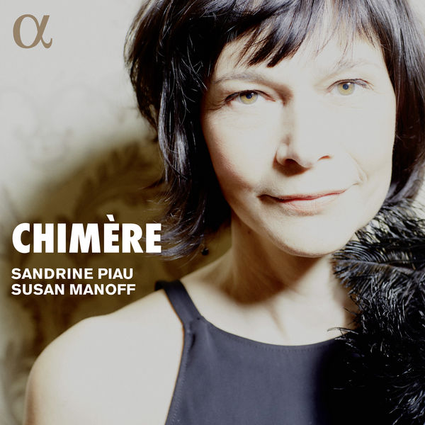 Sandrine Piau - Chimère
