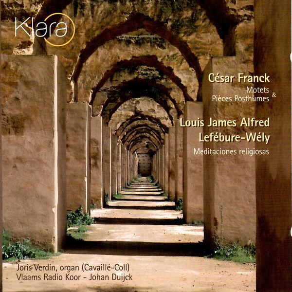 Joris Verdin - Franck & Lefébure-Wély: Motets & Pieces Posthumes & Meditaciones Religiosas