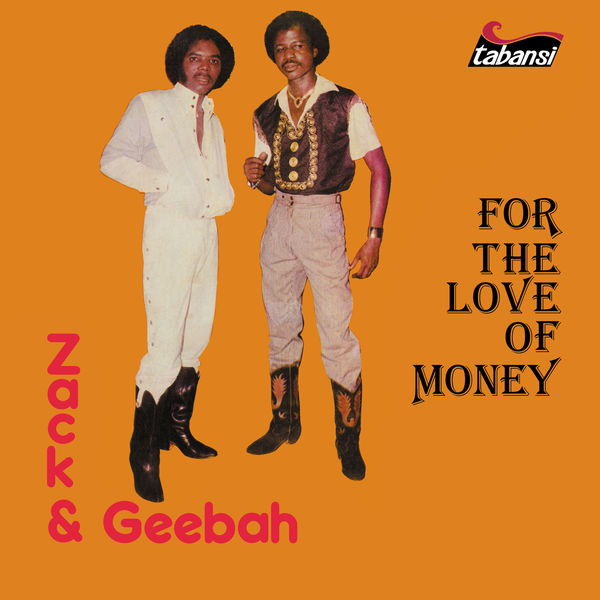 Zack & Geebah - For the Love of Money
