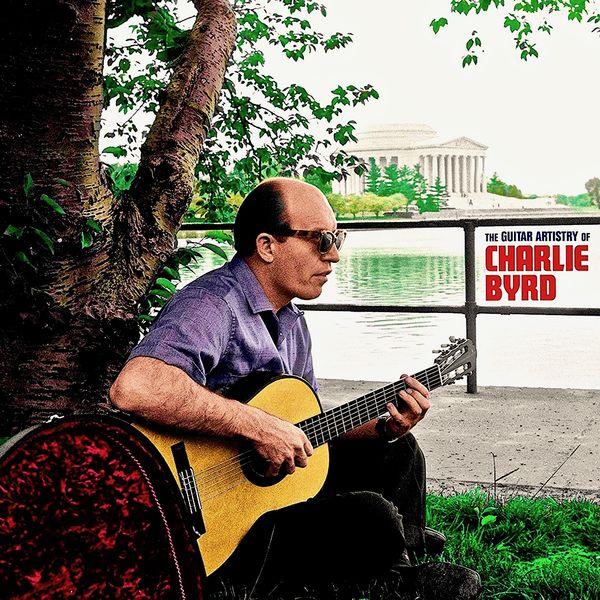 Charlie Byrd - The Guitar Artistry of Charlie Byrd