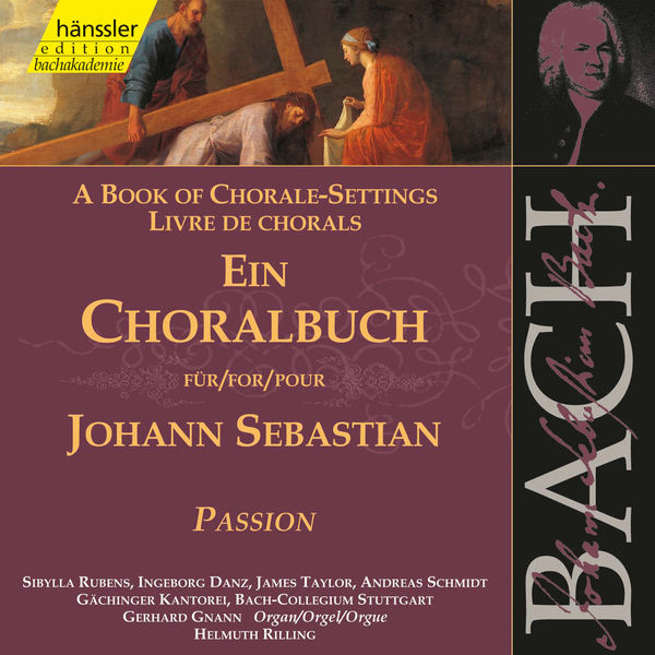 Gerhard Gnann - J.S. Bach: A Book of Chorale-Settings – Passion