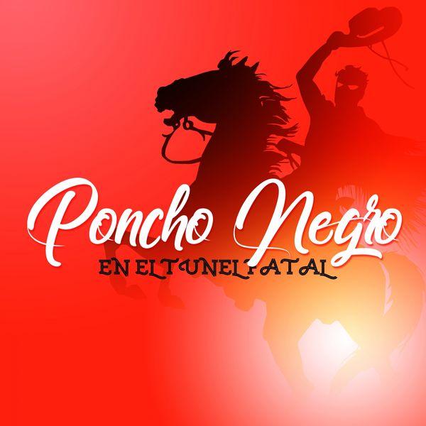 The Harmony Group - Poncho Negro en el Túnel Fatal