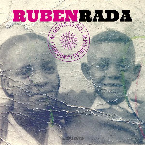 Ruben Rada - As Noites do Rio / Aerolíneas Candombe