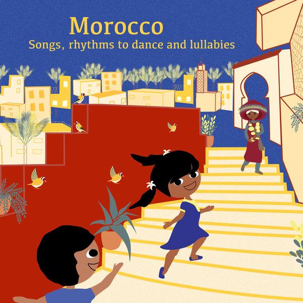 Halima Hamdane - Morocco: Songs, Rhythms to Dance and Lullabies