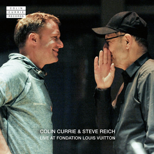 Colin Currie - Colin Currie & Steve Reich : Live at Fondation Louis Vuitton