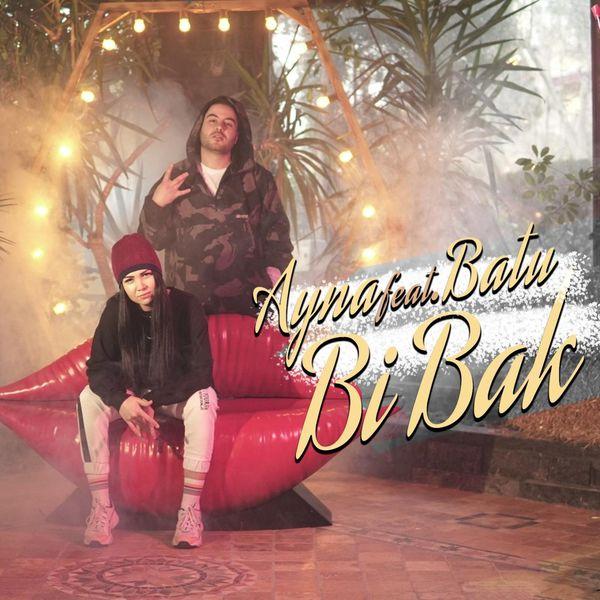 Ayna - Bi Bak (feat. Batu)