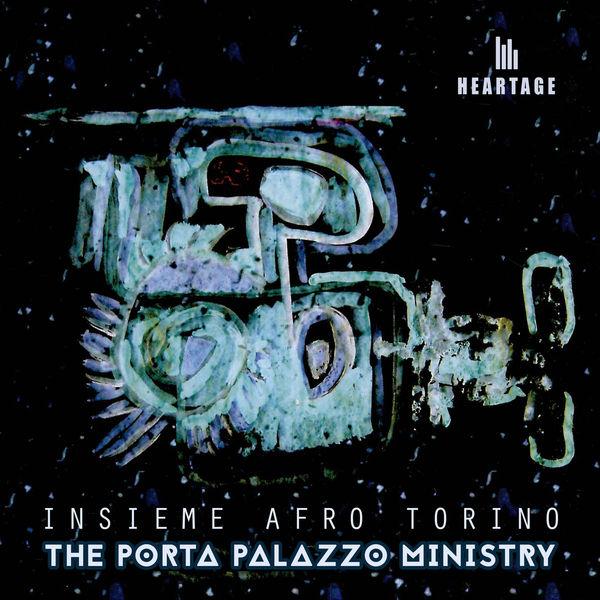 Insieme Afro Torino - The Porta Palazzo Ministry