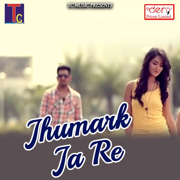 Various Artists - Jhumark Ja Re