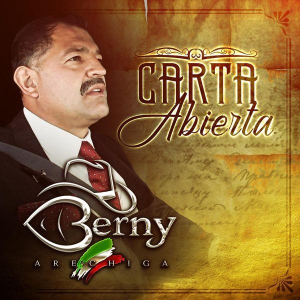 Berny Arechiga - Carta Abierta