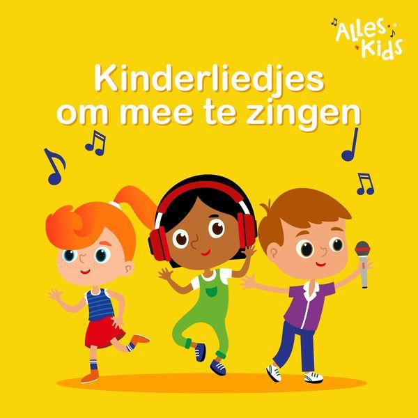 Alles Kids - Kinderliedjes om mee te zingen