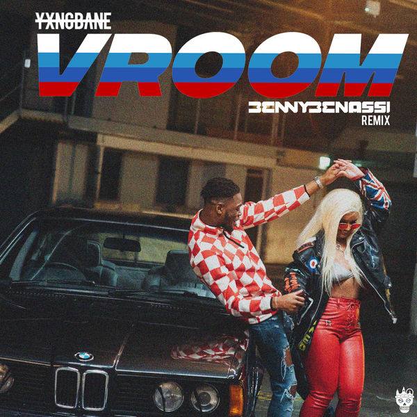 Yxng Bane - Vroom (Benny Bennasi Remix)