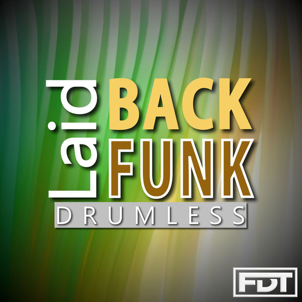 Laid Back Funk Drumless | Andre Forbes to stream in hi-fi