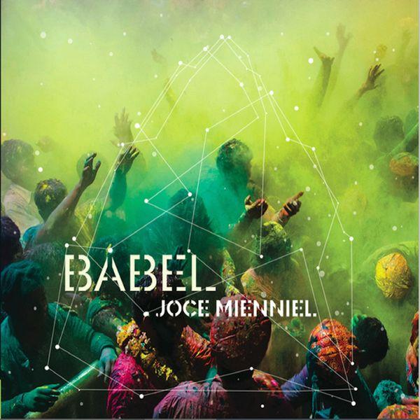 Joce Mienniel - Babel