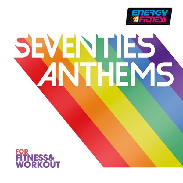 Various Artists - 70s Anthems For Fitness & Workout