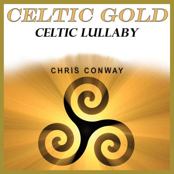 chris conway - Celtic Gold - Celtic Lullaby