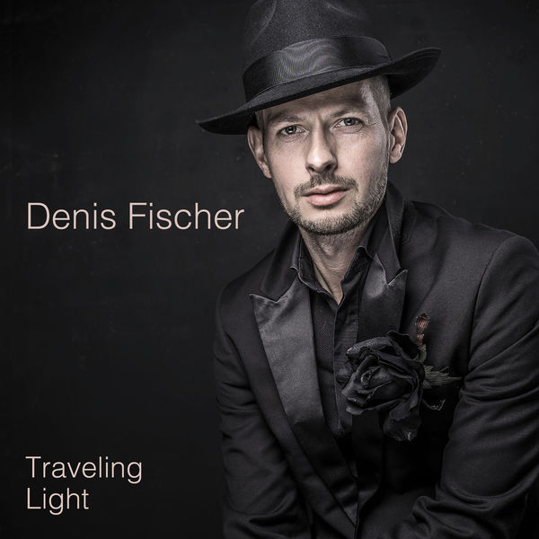 Denis Fischer - Traveling Light
