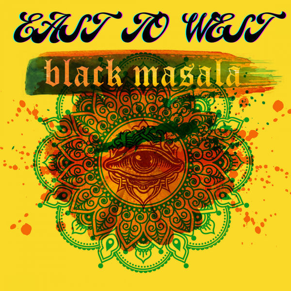 Black Masala - East To West