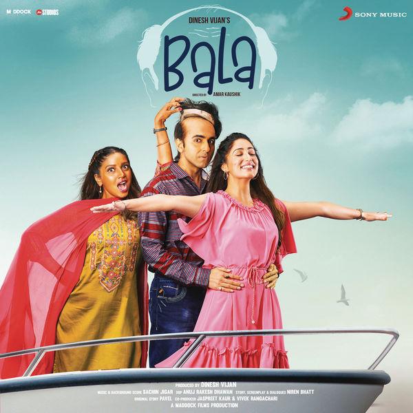 Sachin-Jigar - Bala (Original Motion Picture Soundtrack)