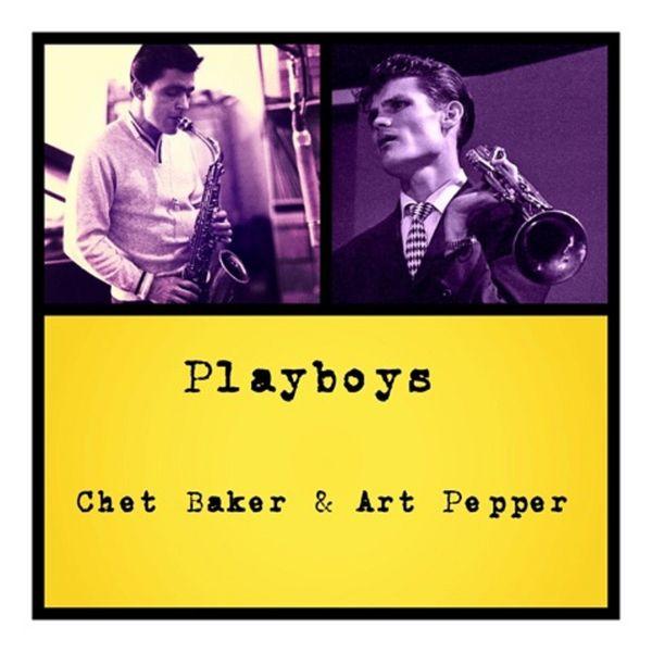 Chet Baker - Playboys