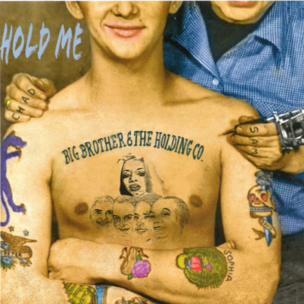 Big Brother & The Holding Company - Hold Me (Remastered)