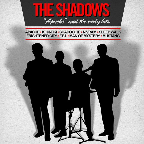 The Shadows - Apache and the Early Hits (Original Recordings - Digitally Remastered)