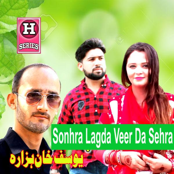 Yousuf Khan Hazara - Sonhra Lagda Veer Da Sehra - Single