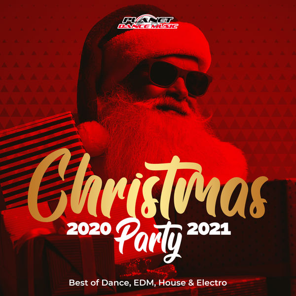 Various Artists - Christmas Party 2020-2021 (Best of Dance, EDM, House & Electro)