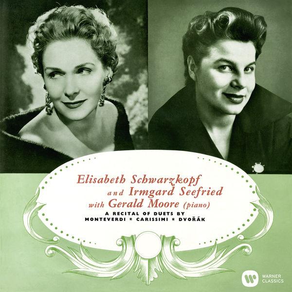 Elisabeth Schwarzkopf - A Recital of Duets by Monteverdi, Carissimi & Dvořák