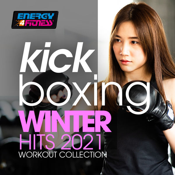 Various Artists - Kick Boxing Winter Hits 2021 Workout Collection