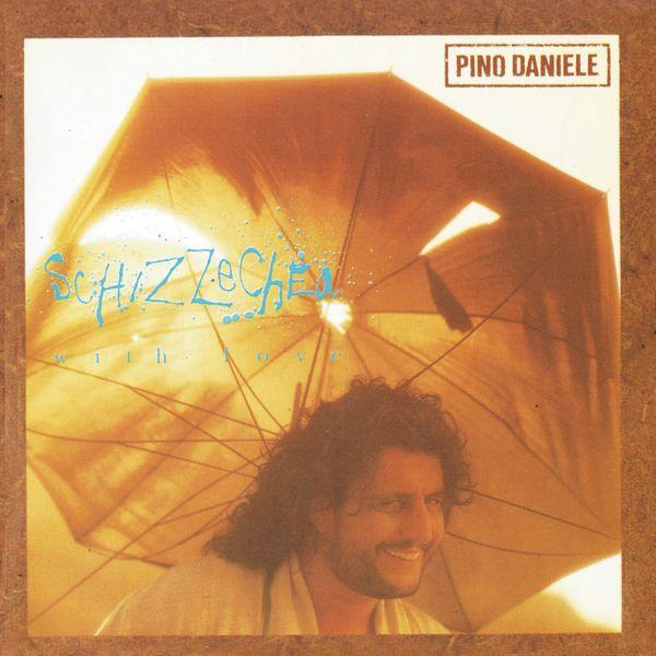 Pino Daniele - Schizzechea with Love (Remastered Version)