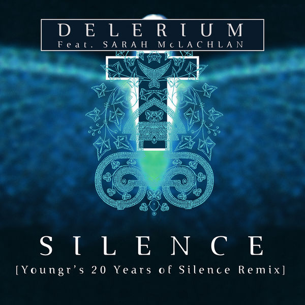 Delerium - Silence (feat. Sarah McLachlan) [Youngr's 20 Years of Silence Remix]