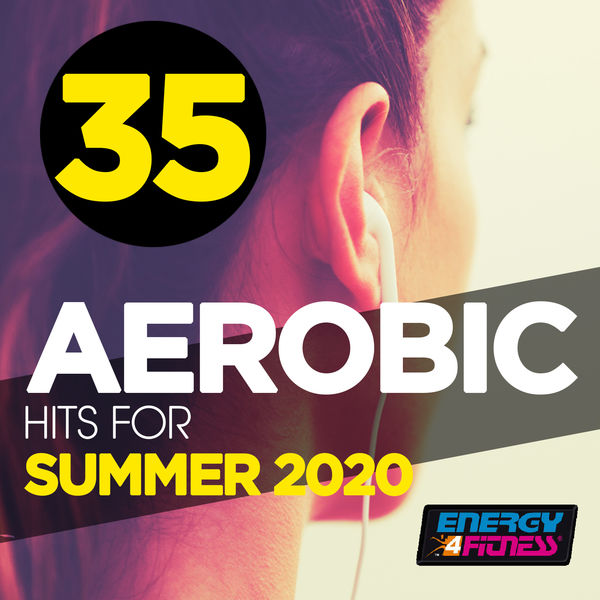 Various Artists - 35 Aerobic Hits For Summer 2020