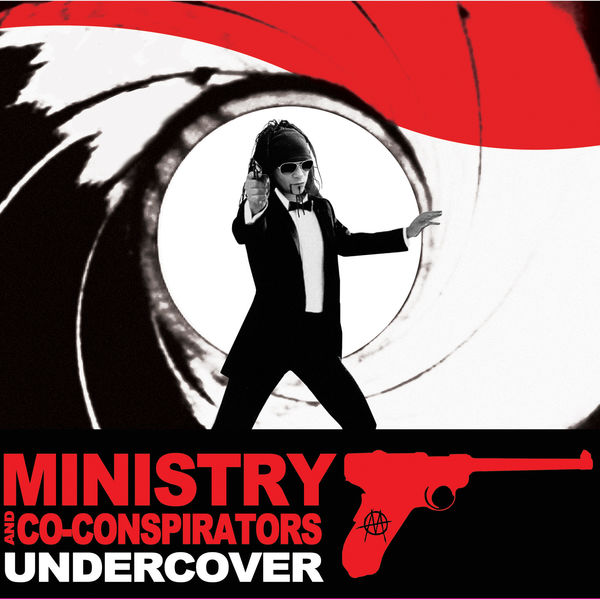 Ministry & Co-Conspirators - Undercover