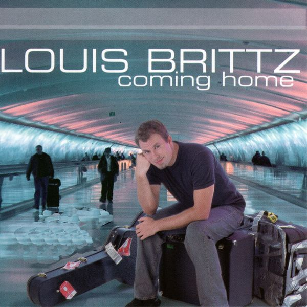 Louis Brittz - Coming Home