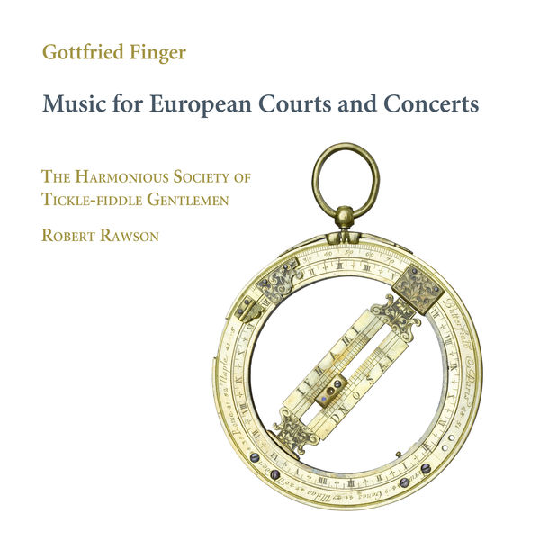Robert Rawson - Finger : Music for European Courts and Concerts