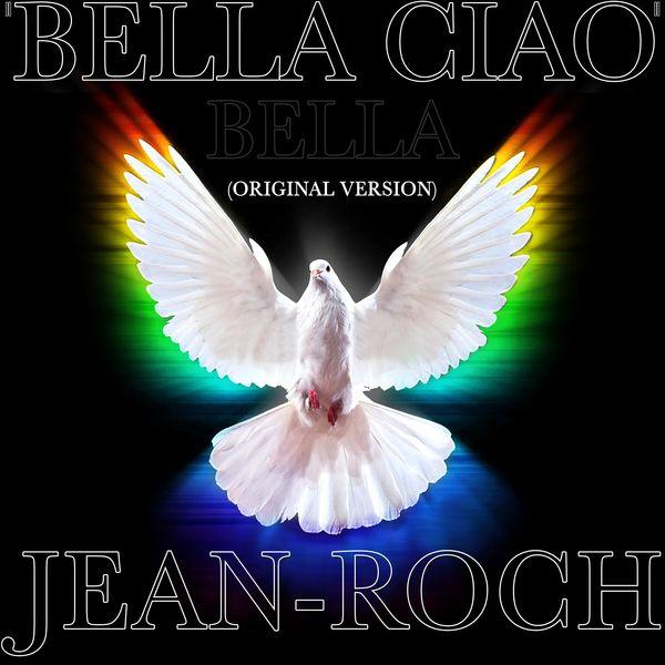 Jean-Roch - Bella ciao bella
