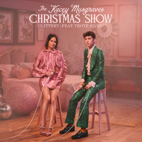 Kacey Musgraves|Glittery (From The Kacey Musgraves Christmas Show Soundtrack)