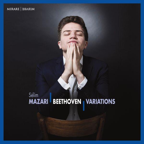 Sélim Mazari - Beethoven: Variations