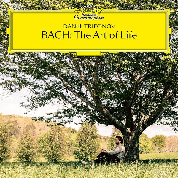 Daniil Trifonov|BACH: The Art of Life