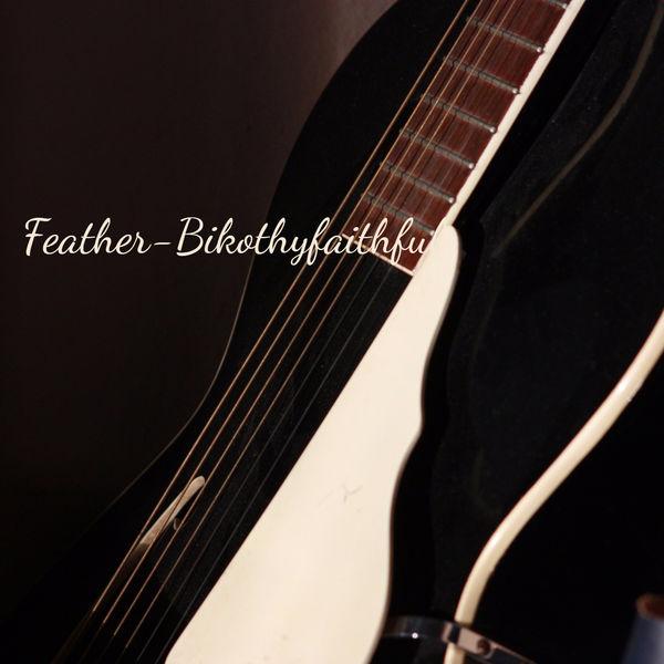 BikoThyFaithful - Feather