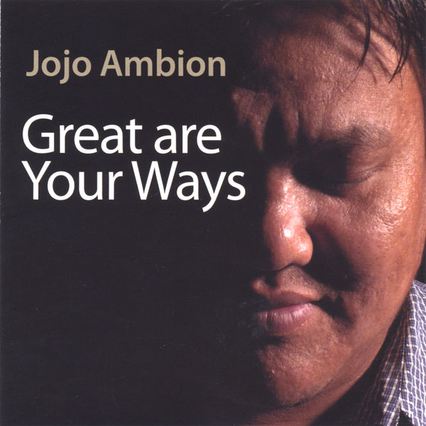 Jojo Ambion - Great Are Your Ways