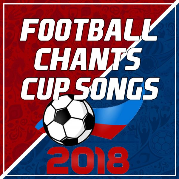 Football Chants & Cup Songs 2018 | Fitspo – Download and