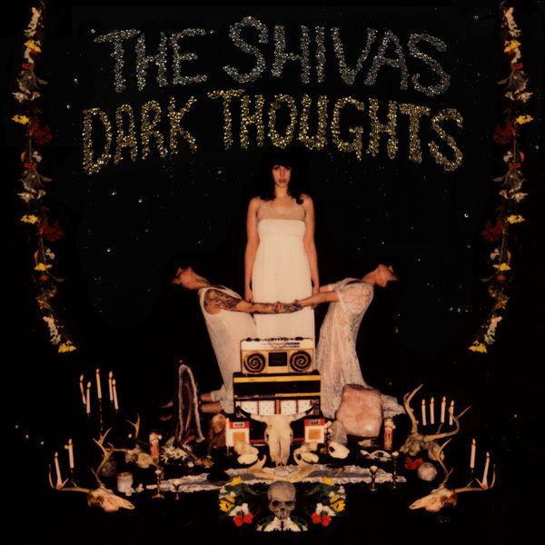 The Shivas - Dark Thoughts