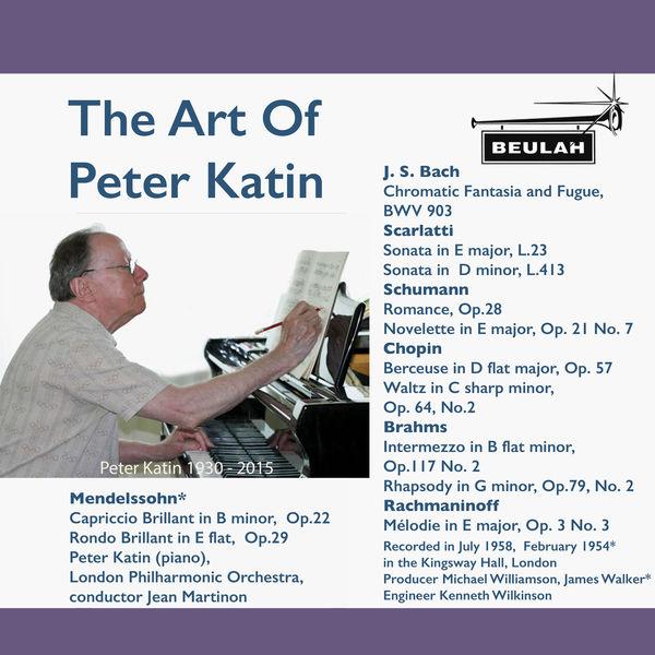 Peter Katin - The Art of Peter Katin