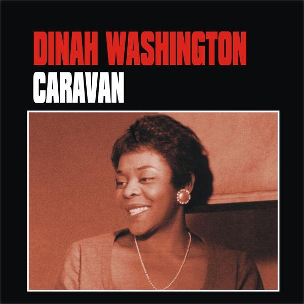Dinah Washington - Caravan