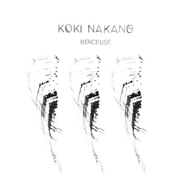 Koki Nakano - Berceuse